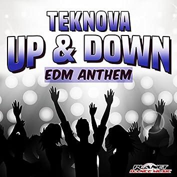 Up & Down (EDM Anthem)