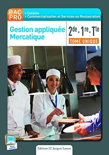 Gestion appliquée mercatique 2e, 1e terminale BAC PRO cuisine