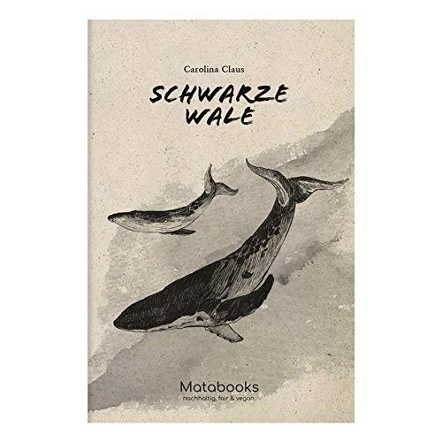 Matabooks, Romane aus Süßgraspapier, Schwarze Wale