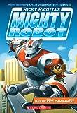 Ricky Ricotta's Mighty Robot (Ricky Ricotta #1) (English Edition)