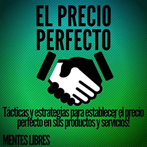 El Precio Perfecto [The Perfect Price] cover art