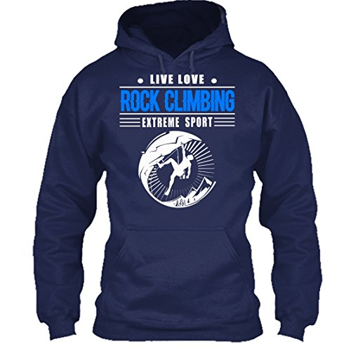 Rock Climbing Tee Shirts - Live Love Rock Climbing Cool TShirt Perfect For Gift For Friends Hoodie (M,Navy)