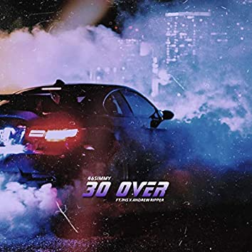 30 Over