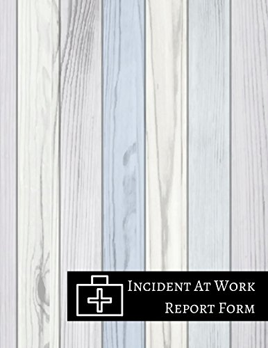 Incident At Work Report Form