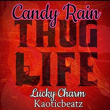 Thug Life (feat. Lucky Charm)