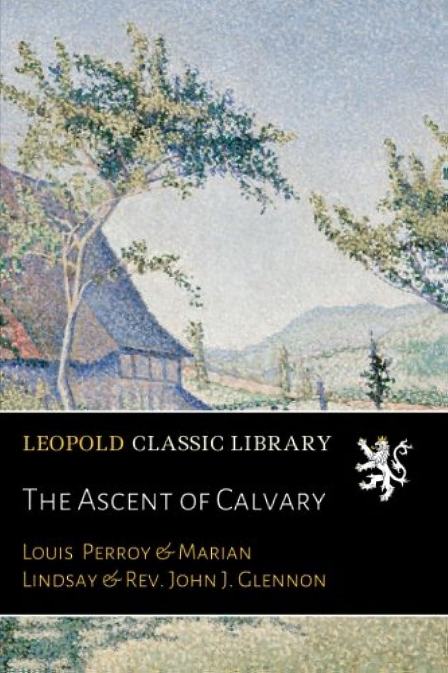 月曜刃チャンスThe Ascent of Calvary
