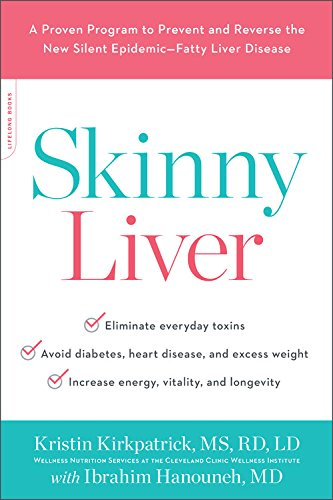 Image OfSkinny Liver: A Proven Program To Prevent And Reverse The New Silent Epidemic--Fatty Liver Disease