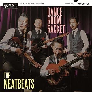 Dance Room Racket by The Neatbeats