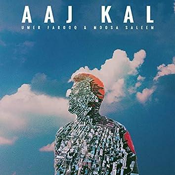 Aaj Kal
