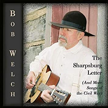 The Sharpsburg Letter (And More Songs of the Civil War)
