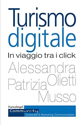 Turismo digitale: In viaggio tra i click
