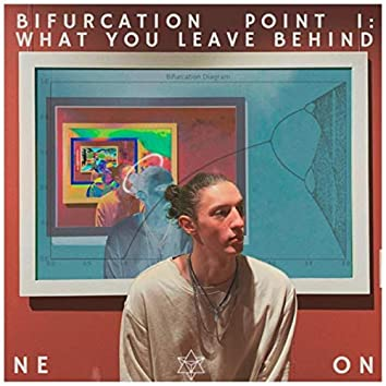 Bifurcation Point I: What You Leave Behind