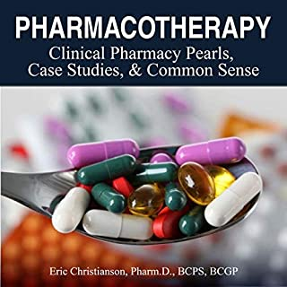 Pharmacotherapy     Improving Medical Education Through Clinical Pharmacy Pearls, Case Studies, and Common Sense              By:                                                                                                                                 Eric Christianson                               Narrated by:                                                                                                                                 Michael Lenz,                                                                                        Tony Guerra                      Length: 5 hrs and 51 mins     26 ratings     Overall 4.9