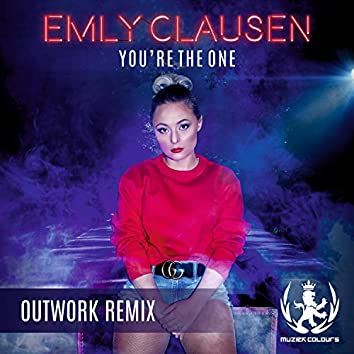 You're The One ( Outwork Remix )