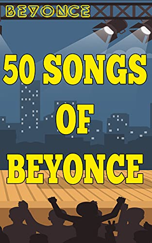 50 Songs of Beyonce (English Edition)