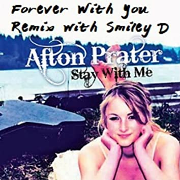 Forever With You (Remix) [feat. Smiley D]