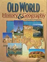 Old World History & Geography in Christian Perspective (3rd Edition)