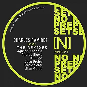 The Remixes Charles Ramirez - Insane