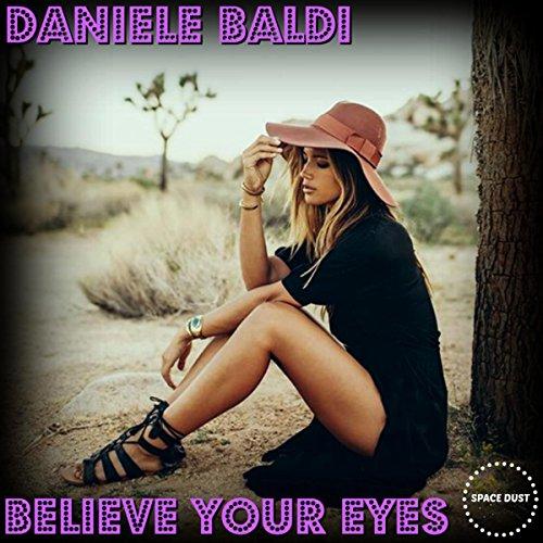 Believe Your Eyes (Original Mix)