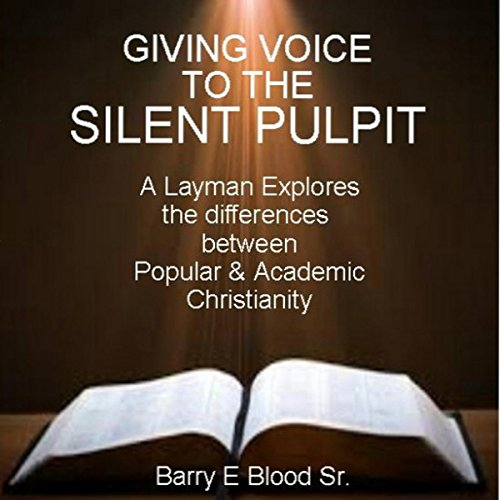 Giving Voice to the Silent Pulpit audiobook cover art