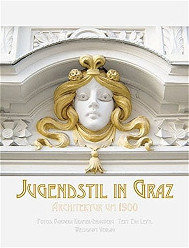 Jugendstil in Graz: Architektur um 1900