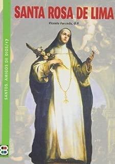 Santa Rosa de Lima (Santos. Amigos de Dios) (Spanish Edition)