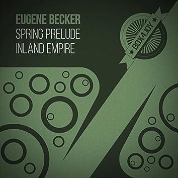 Spring Prelude / Inland Empire