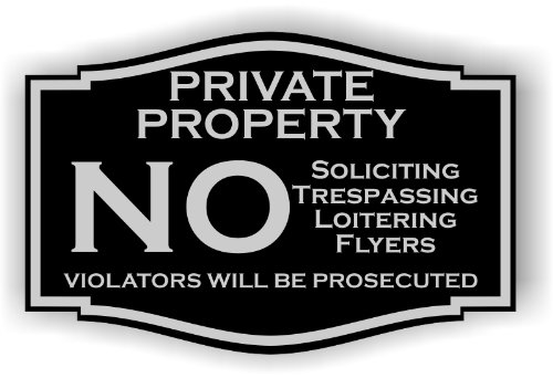 """Private Property No Soliciting No Trespassing No Flyers Sign (Black with Silver Letters) 3"""" x 4.5"""""""