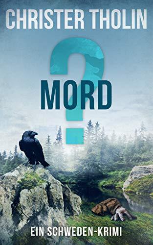 Buchseite und Rezensionen zu 'MORD?: Ein Schweden-Krimi (Die Stockholm Detektive 3)' von Tholin, Christer