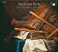 Van Eyck: The Flute's Garden of Delight (Selected Works) by Erik Bosgraaf (2007-09-06)