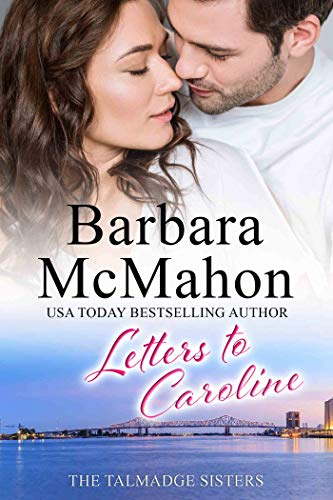 Letters to Caroline: A sweet reunion romance (The Talmadge Sisters Book 1) by [Barbara McMahon]