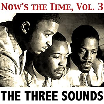 Now's the Time, Vol. 3
