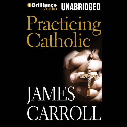 Practicing Catholic  audiobook cover art