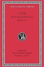 Ovid III: Metamorphoses, Books I-VIII (Loeb Classical Library, No. 42)