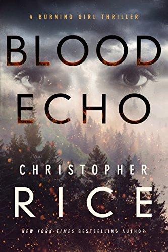 Image of Blood Echo (The Burning Girl, 2)