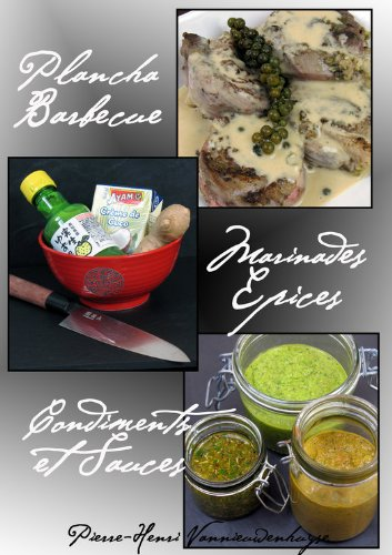 Plancha, Barbecue : Marinades, E...