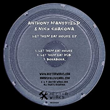 Let Them Eat House EP