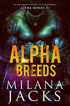 Alpha Breeds (Alpha Horde Book 1) by [Milana Jacks, Linda Ingmanson]