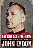 Ira es energia,La: Memorias sin censura (Malpaso Cultura Popular)