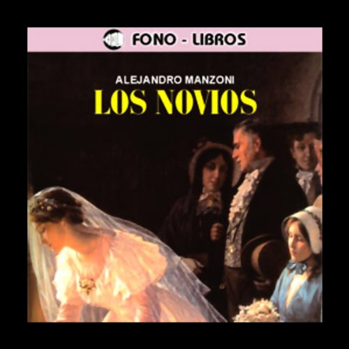 Los Novios [The Betrothed] audiobook cover art