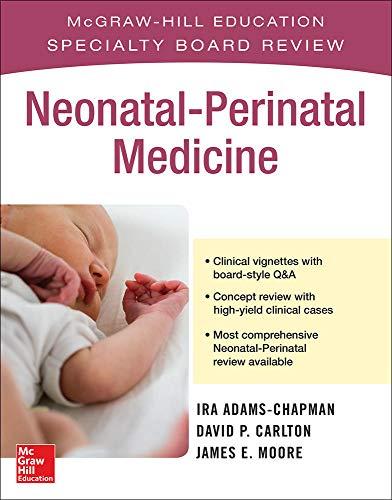 McGraw-Hill Specialty Board Review Neonatal-Perinatal Medicine: 1