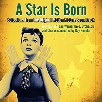 A Star is Born (Selections From The Original Motion Picture Soundtrack)