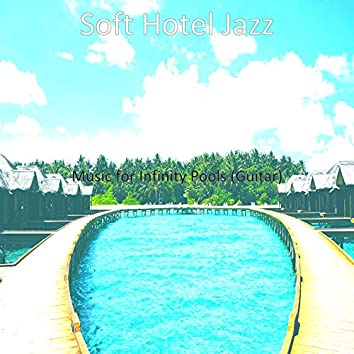 Music for Infinity Pools (Guitar)
