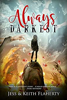 Always Darkest (Arbitratus Book 1) by [Jess Flaherty, Keith Flaherty]