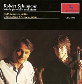 Schumann, R.: Works for Violin and Piano