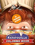 Ratatouille Coloring Book: Great Coloring Book For Kids and Adults - Coloring Book With High Quality Images For All Ages