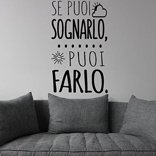 Adesivo da parete in vinile con frase in italiano'SE PUOI SOGNARLO PUOI FARLO' adesivi murali frasi in italiano citazione, decorazione da parete, Wall Stickers, Art Sticker Decal Mural DC-18400