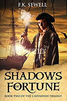 Shadows of Fortune (The Cavendish Trilogy Book 2) by [F.K. Sewell, Sohail Forouzan-sepehr]