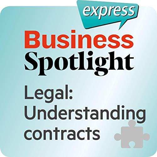 Business Spotlight express - Bereiche: Wortschatz-Training Business-Englisch - Recht: Verträge verstehen Titelbild