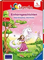 Einhorngeschichten - Leserabe ab 1. Klasse - Erstlesebuch fuer Kinder ab 6 Jahren